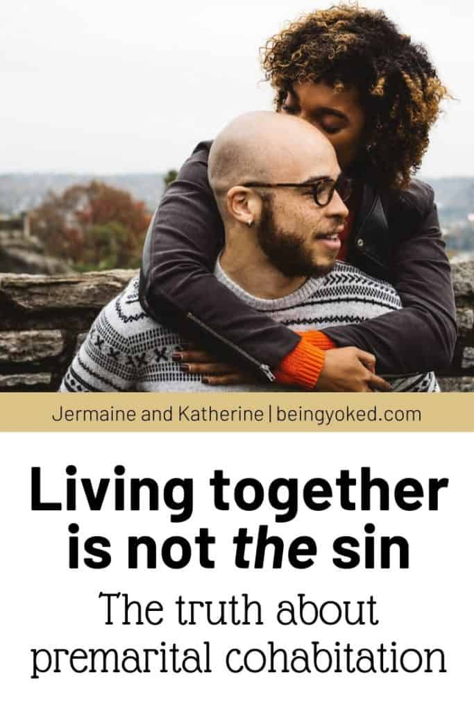 Living together is not the sin.