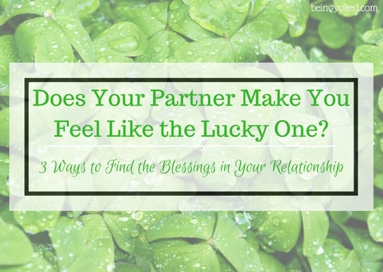 Does Your Partner Make You Feel Like You're the Lucky One? + Free Printable