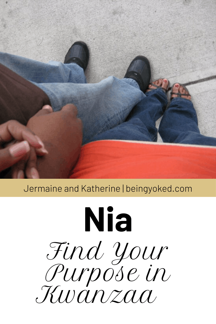 Nia is the Kwanzaa principle that encourages you to find your purpose.