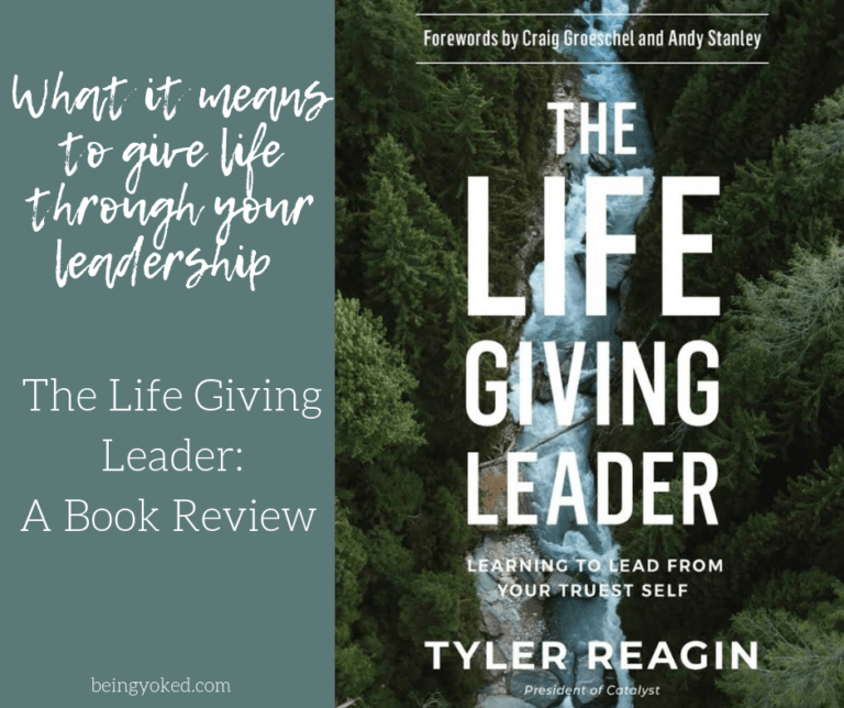 Life Giving Leader: A Book Review