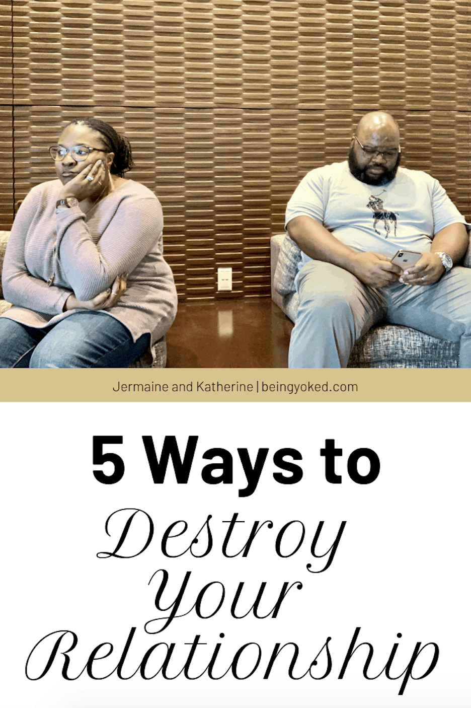 ways to destroy your relationship