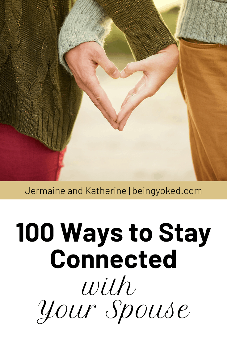 100 ways to stay connected with your spouse