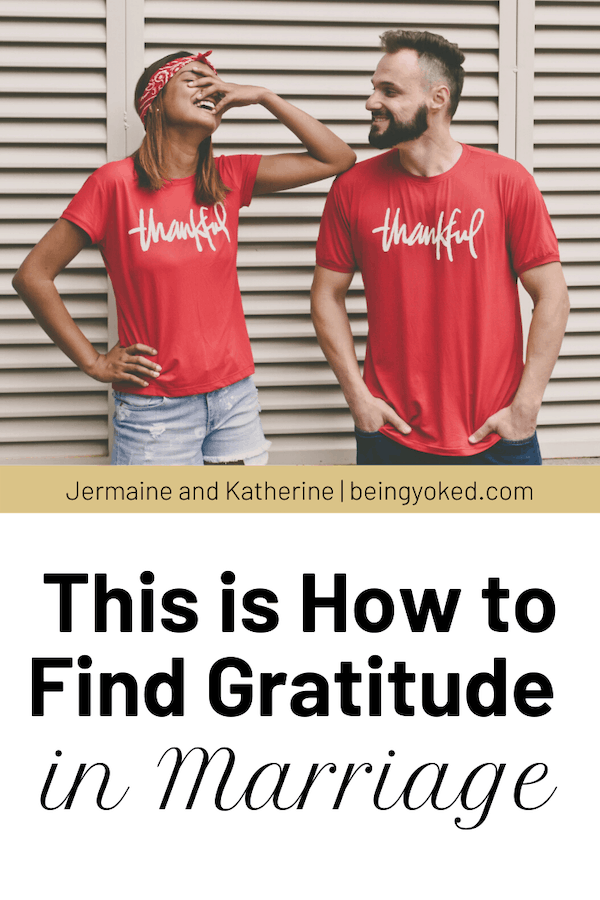 this is How to Find Gratitude in Marriage